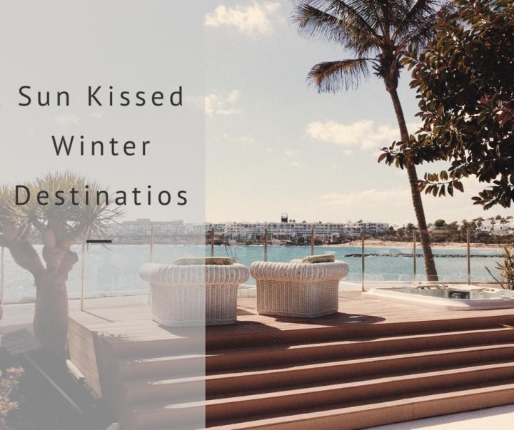 5 Sun Kissed Destinations For WinterTravel